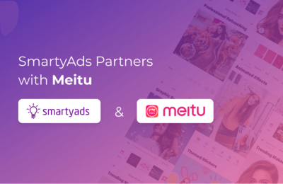 SmartyAds and Meitu: A New Mutually Beneficial Traffic Collaboration