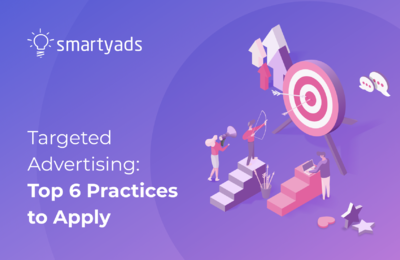 6 Best Practices for Targeted Advertising