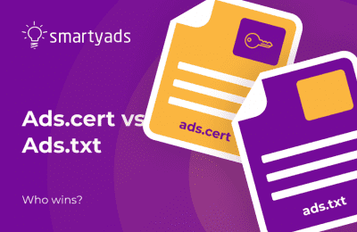 What is Ads.cert? What's the Difference Between Ads.txt and Ads.cert?