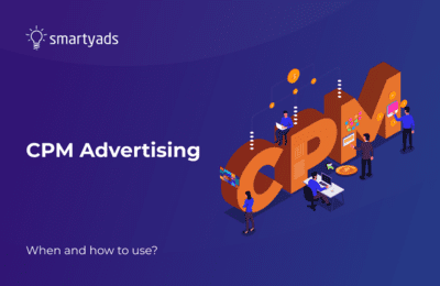 What Is CPM Advertising And Why It's Best for Web and Mobile