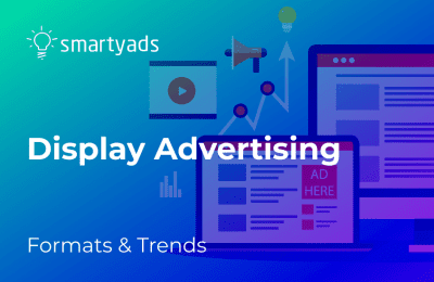 What is Display Advertising and How to Enhance It with Programmatic
