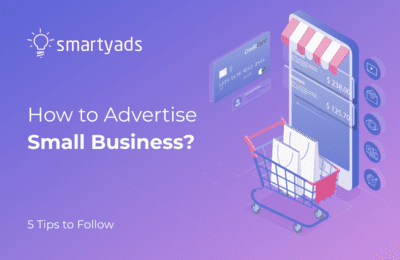 5 Best Ways to Advertise Small Business