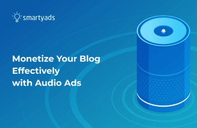 How to Monetize Your Blog with Ads