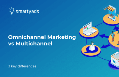 Omnichannel Marketing vs Multichannel –  What's the Difference