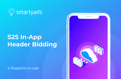4 Reasons to Implement S2S In-App Header Bidding Today