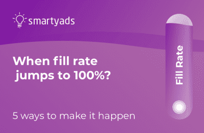 5 Ways to Keep Your Ad Network Fill Rate Close to 100