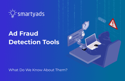 Insider's Guide on Ad Fraud Detection Tools: Can They Protect Your Traffic?