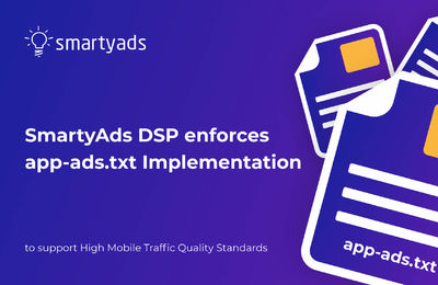 SmartyAds DSP Starts Supporting App-Ads.txt to Target Authorized Inventory