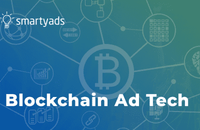 Blockchain Ad Tech. The Big Promise of a Bright Future for Digital Advertising
