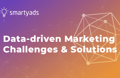 Data-driven Marketing Challenges and Solutions