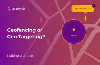 Geofencing vs Geo Targeting: Differences, Use Cases, and Best Practices