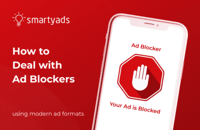 Advertising Challenges in 2020: How to Get Around Ad Blockers?