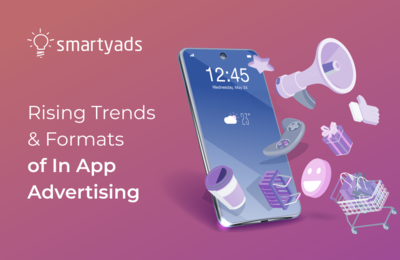 Trending In app Advertisements: Playables, Video and Native ad Formats