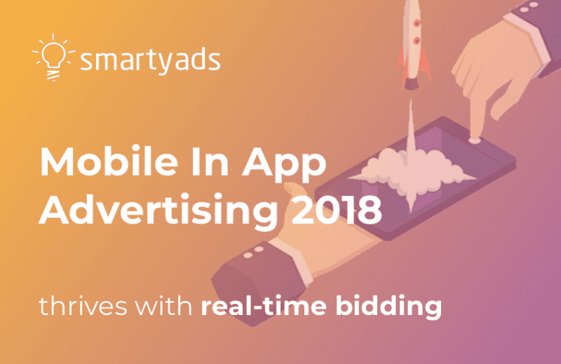 Mobile in app advertising 2018: Playables, Safety, and GDPR.