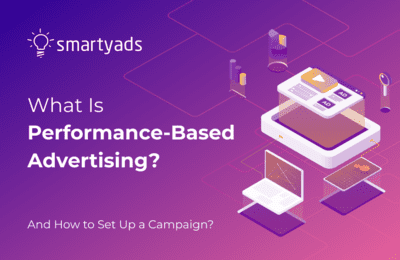 What Is Performance Based Advertising?