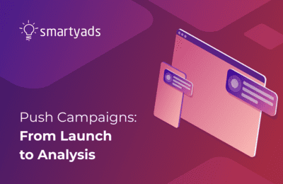How to Work With Push Campaigns: From Launch to Analysis