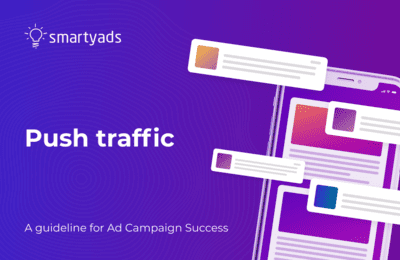 Push Traffic: Guide to Everything You Wanted to Know