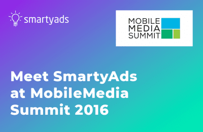 SmartyAds at MobileMediaSummit 2016 in London