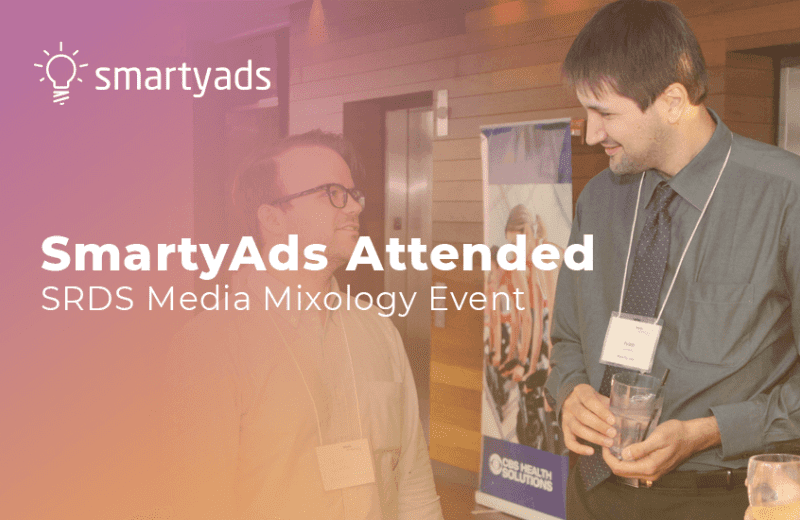 SmartyAds Attended SRDS Media Mixology Event