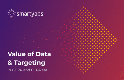 CCPA California & GDPR Europe: Changes they Bring for Data and Targeting