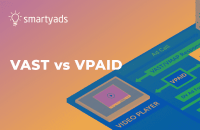 VAST or VPAID? How to Select the Right Tools for Your Online Video Advertising