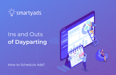 What Is Dayparting or How to Adjust Your Ad Schedule Effectively?