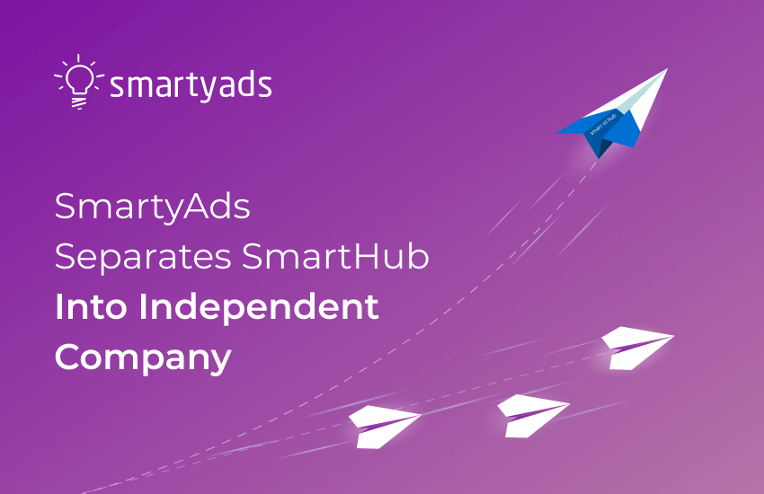 Smartyads Splits off SmartHub into Separate Company