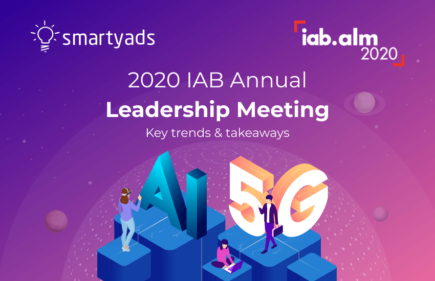2020 IAB Annual Leadership Meeting: Ad market goes 5G, OTT, and Cookie-free