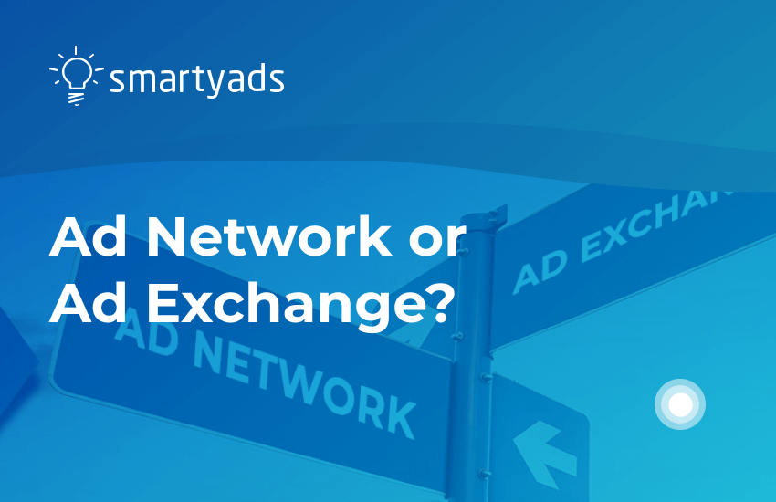 Ad Network vs. Ad Exchange: Aren't They the Same Thing?