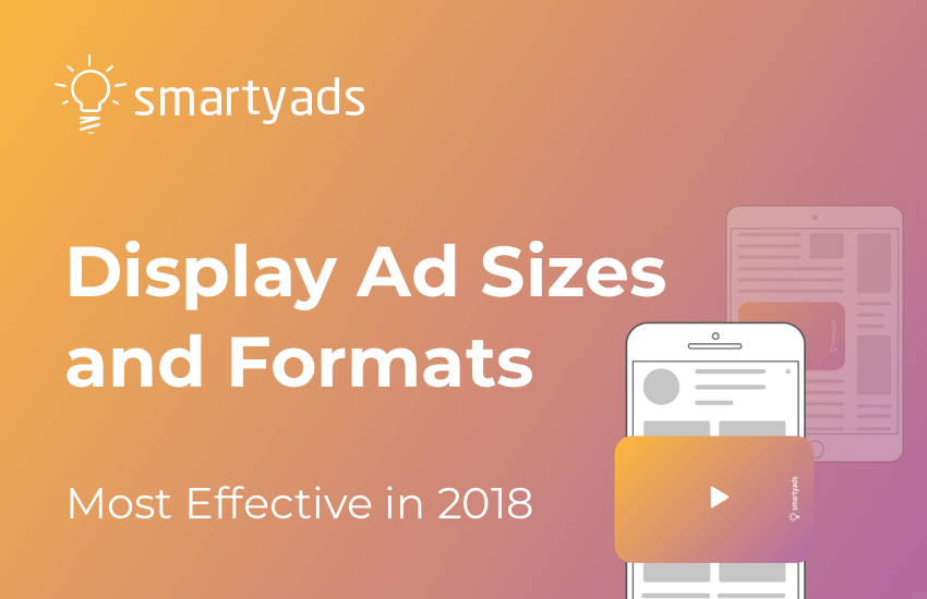 Most Common & Popular Display and Banner Ad Sizes and Formats