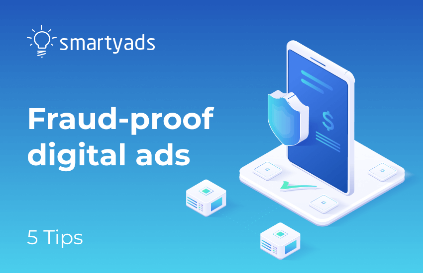 Conquering Ad Fraud: Top 5 Initiatives that May Help Digital Marketers