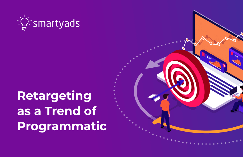 Retargeting: Is It a New Digital Marketing Trend?