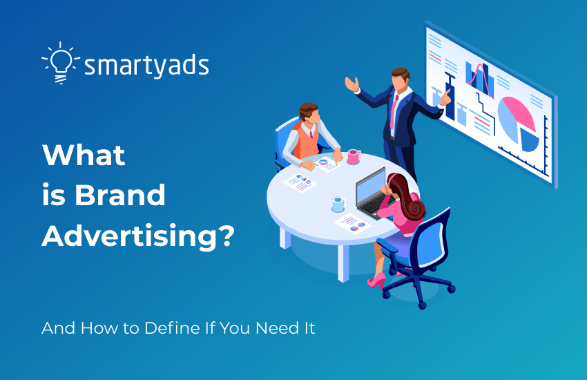 What Is Brand Advertising?