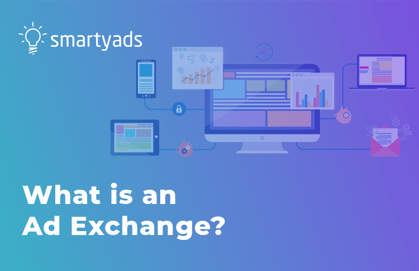 What is an Ad Exchange?