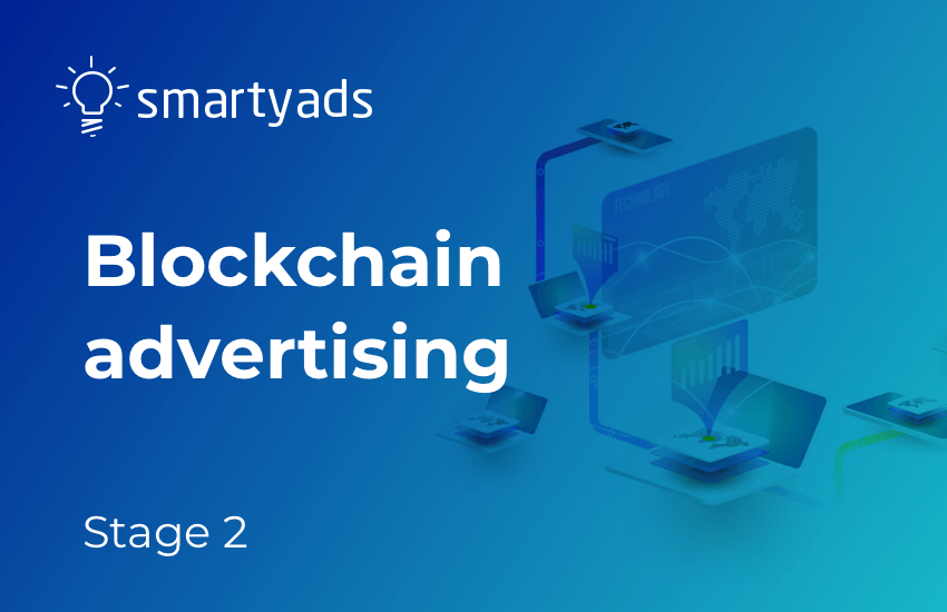 The State of Blockchain Advertising: What's Next for Ad Tech?