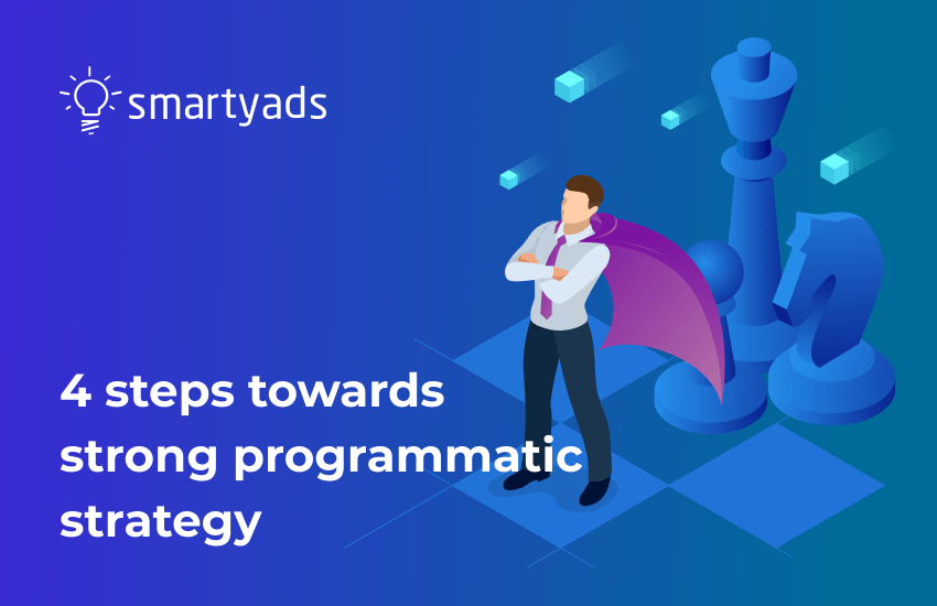 How to Build a Programmatic Strategy: 4 Easy Steps