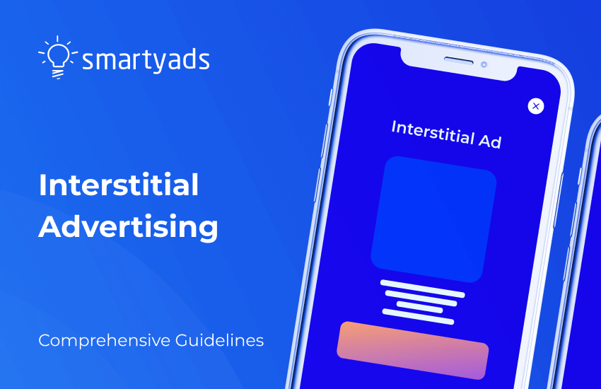 Interstitial Advertising and How It Works