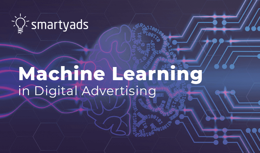 How Machine Learning Advertising Would Improve Your Ads