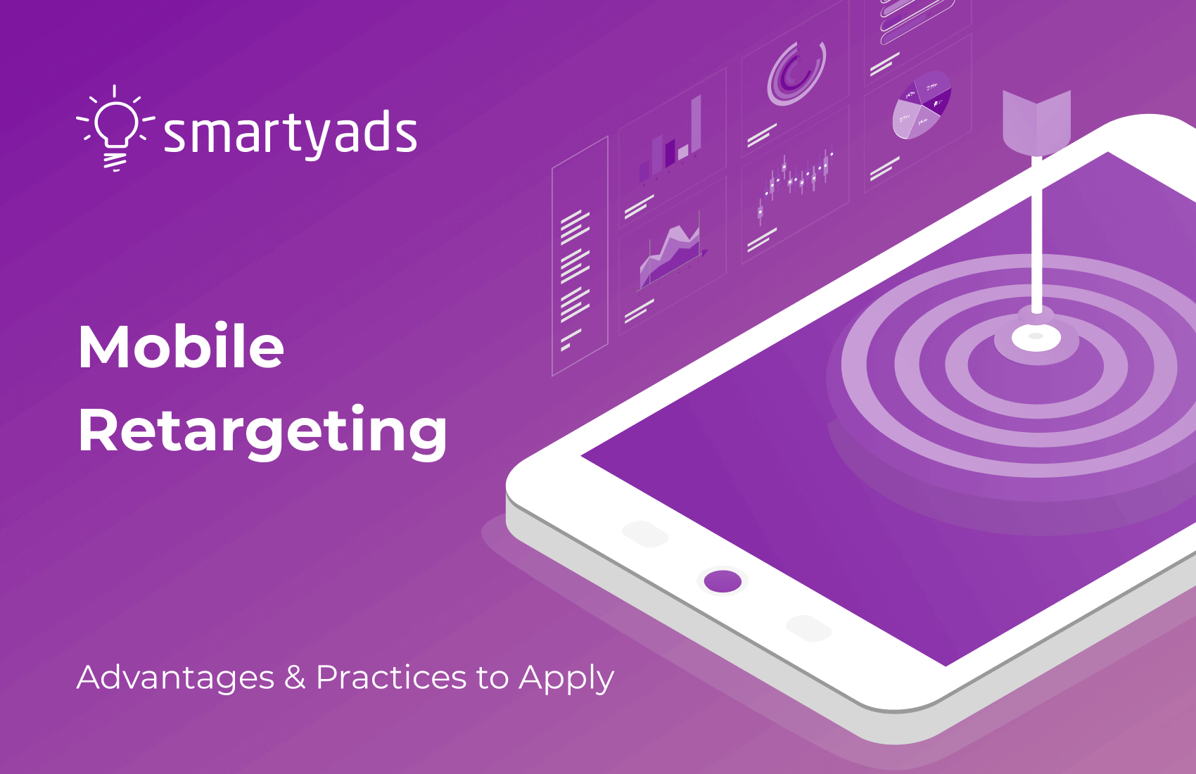 Mobile Retargeting: Must-Knows for Advertisers & App Marketers