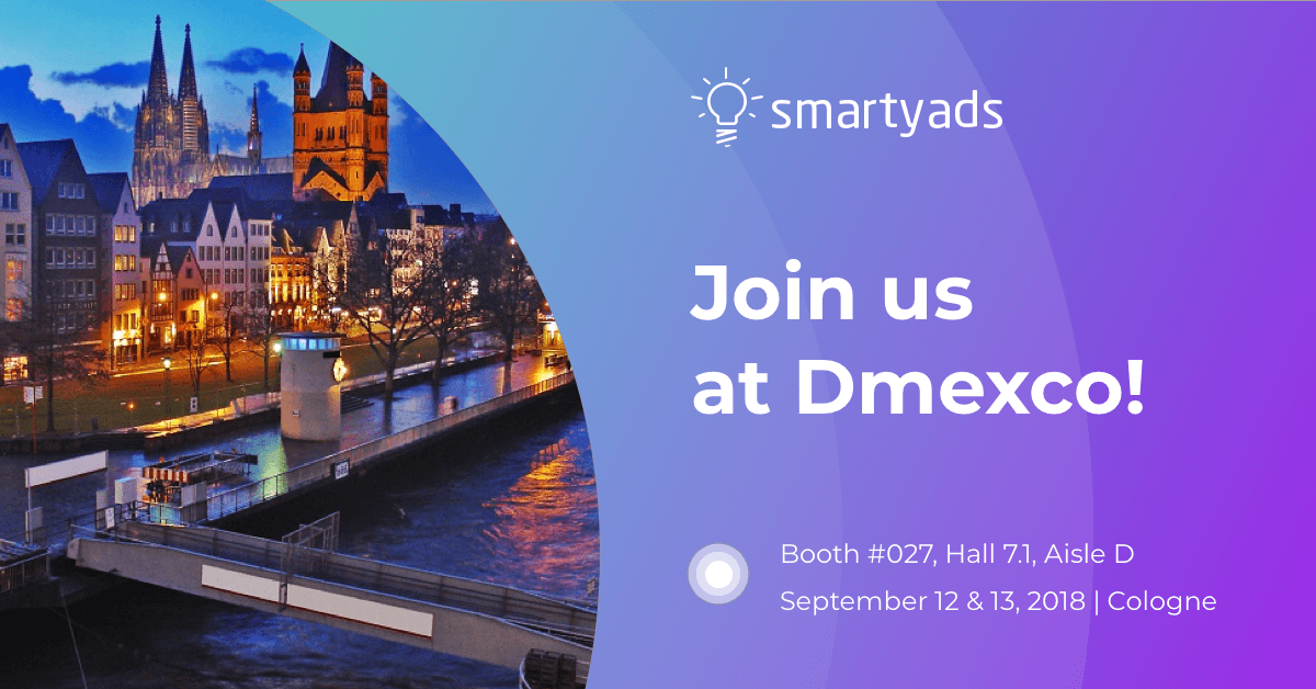 Ad Tech Talks Season Is Open: Smartyads Goes to DMEXCO 2018