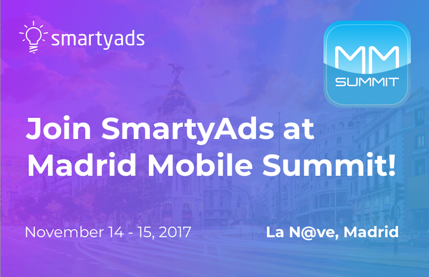 Join SmartyAds at Madrid Mobile Summit!