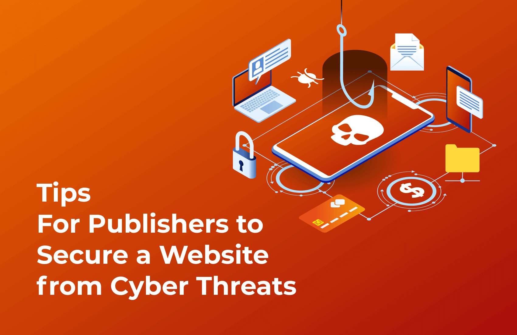 Tips to secure your website from cyber threats