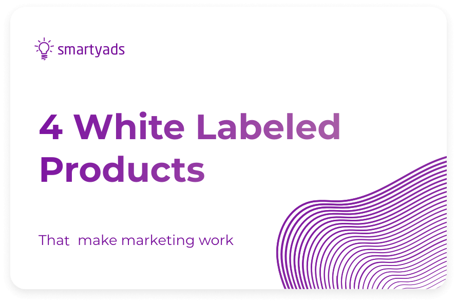 4 Best White Label Advertising and Marketing Products for Business